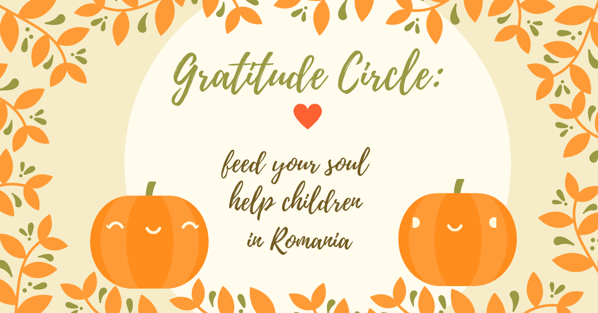 Gratitude Circle_ feed your soul help children in Romania